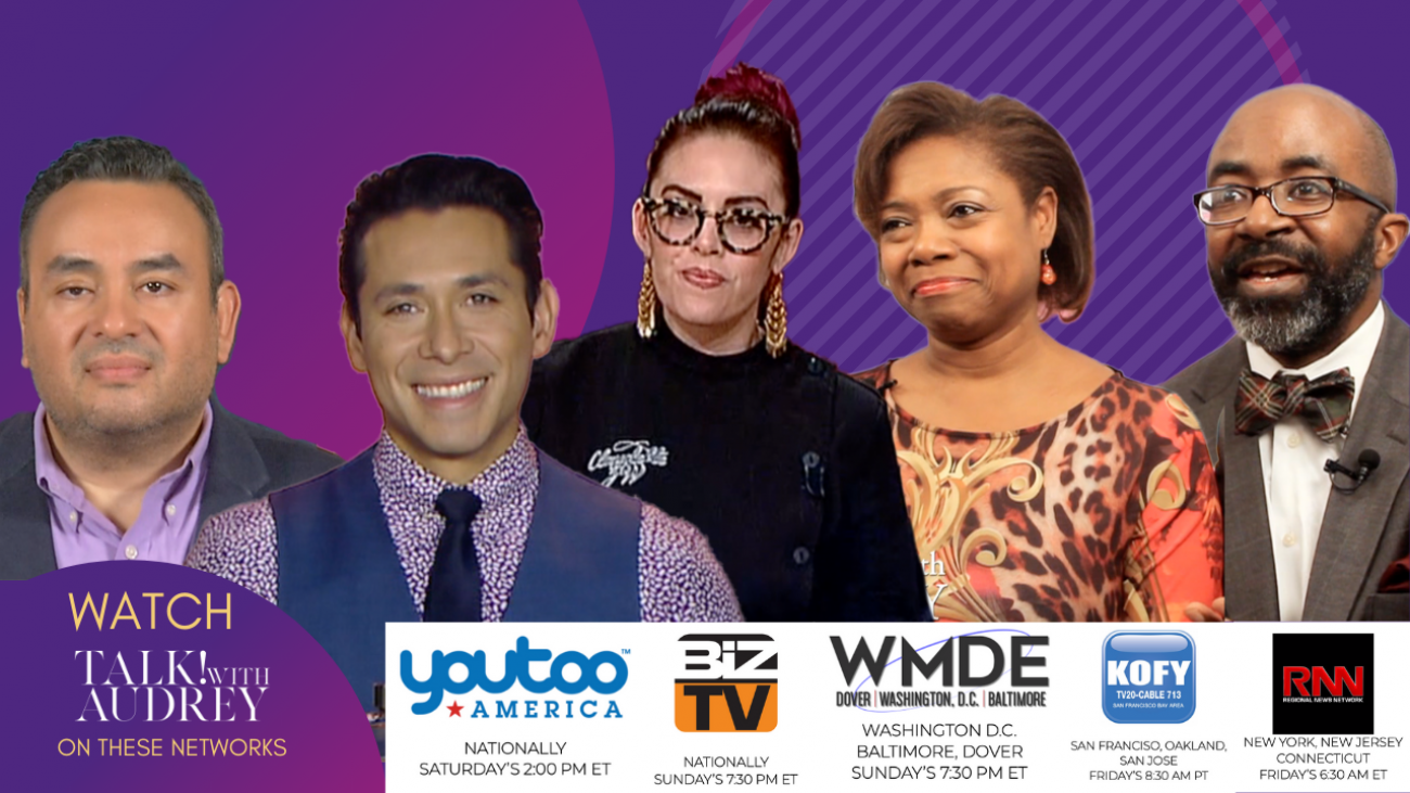 Airing February 14-16, 2020 – TALK! with AUDREY TV