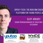Open P-Tech: The New IBM Education Online Platform For Young People and Adults
