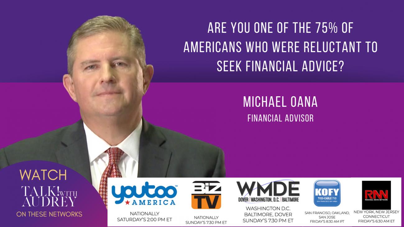 Michael Oana – Financial Advisor - TALK! with AUDREY TV