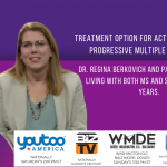 Dr. Regina Berkovich shares information about a treatment option for Multiple Sclerosis and SPMS – TALK! with AUDREY