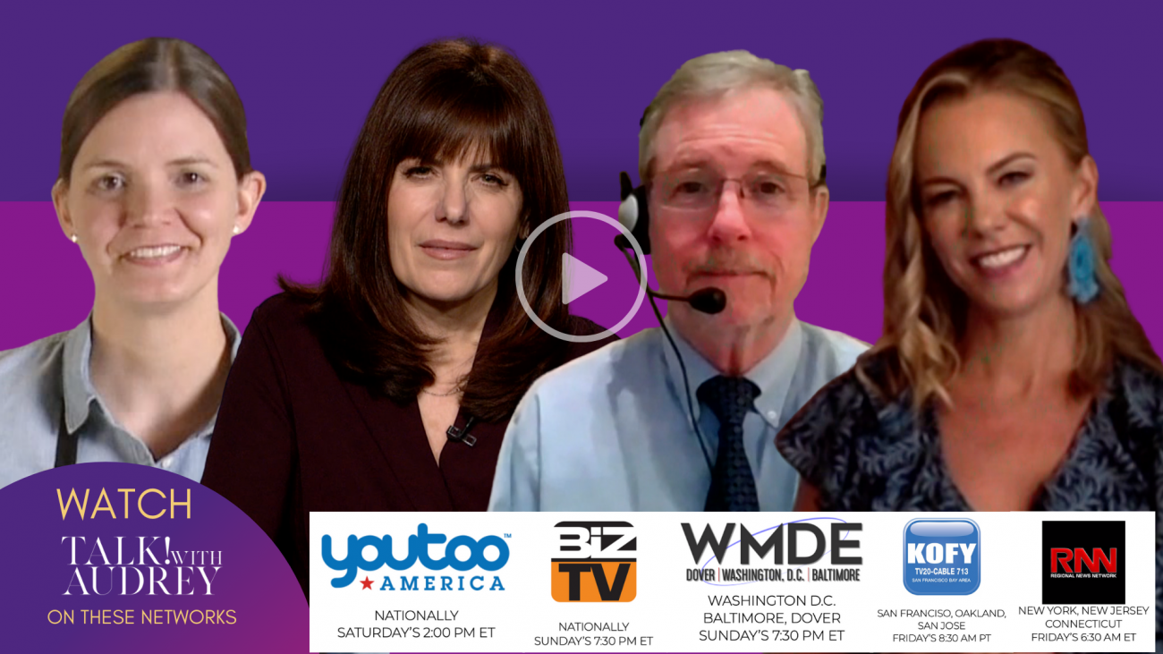 TALK! with AUDREY TV – July 24-26