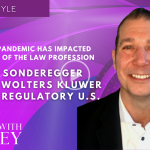 Dean Sonderegger, Head of the Wolters Kluwer Legal and Regulatory U.S. - How the Pandemic Has Impacted the Future of the Law Profession