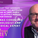 Dr. Thomas Corbridge - A New Survey That Suggests That The Pandemic has Motivated at Least One in Three People with COPD to Actively Manage their Disease