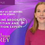 Katherine Brooking - Tips to Help Us Get Moving and De-stress