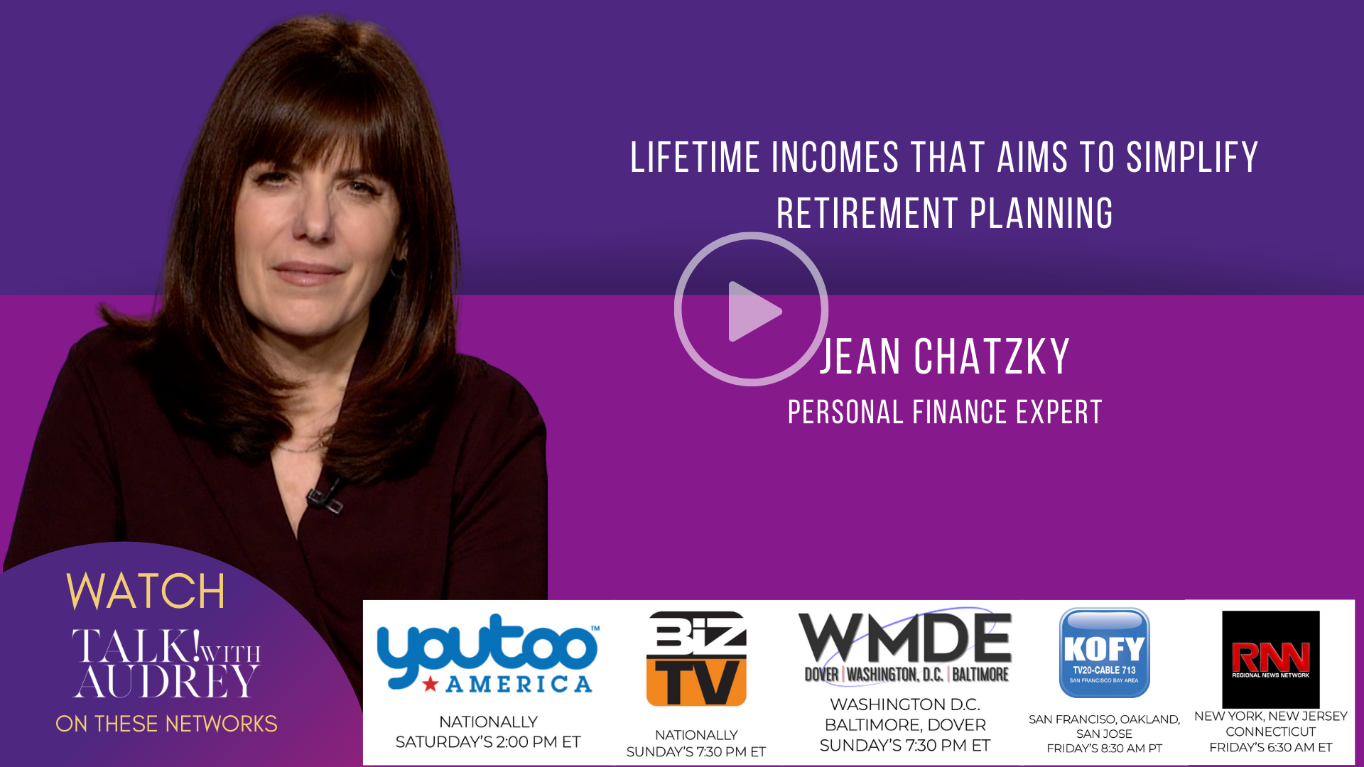 Lifetime Incomes That Aims To Simplify Retirement Planning – TALK! with AUDREY TV