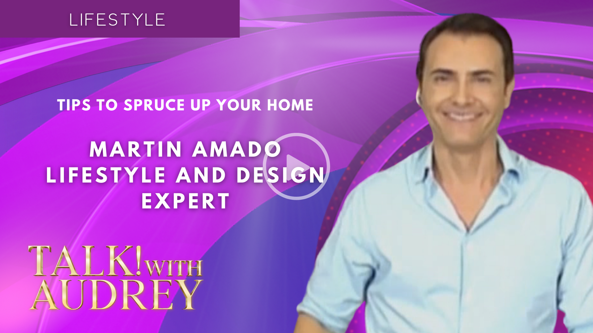 Martin Amado – Tips to Spruce Up Your Home