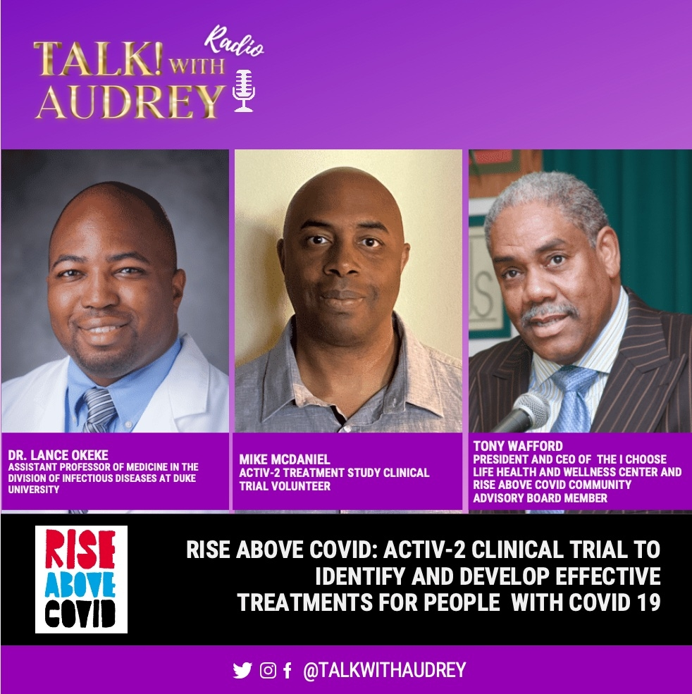 RISE ABOVE COVID: ACTIV-2 clinical trial to identify and develop effective treatments for people with COVID-19