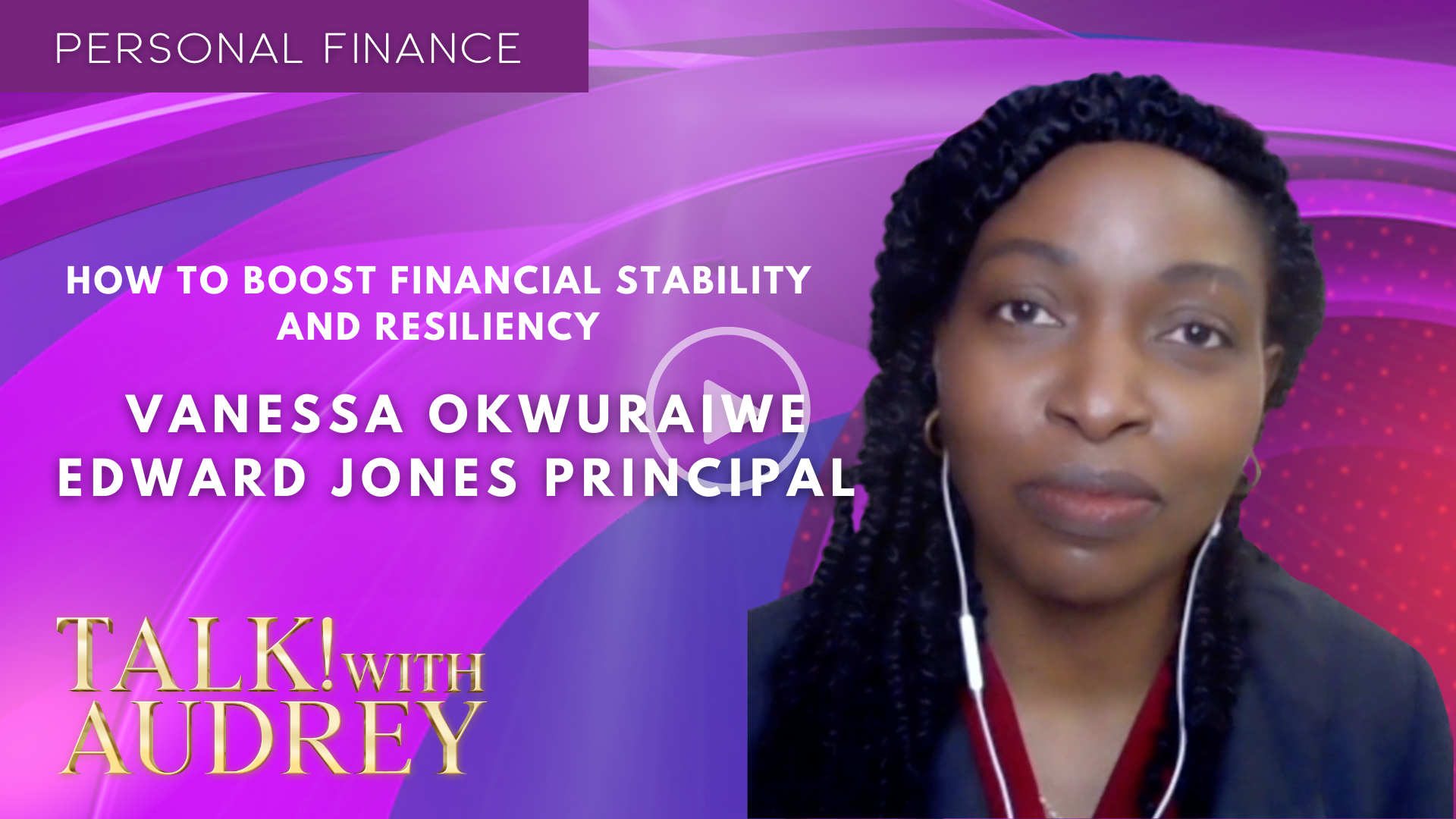 Vanessa Okwuraiwe – How to Boost Financial Stability and Resiliency